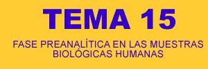 FASE PREANALÍTICA EN LAS MUESTRAS BIOLÓGICAS HUMANAS